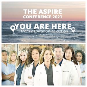 Top to Bottom: Aspire Conference - Logo; Greys Anatomy Cast