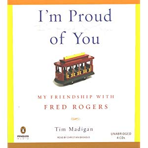 "Book Cover: ""I'm Proud of You: My Friendship with Fred Rogers."""