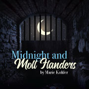 "UW-Parkside's ""Midnight and Moll Flanders."""