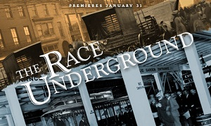"""The Race Underground"" on PBS"