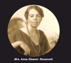 Elanor Roosevelt, First Lady of The United States